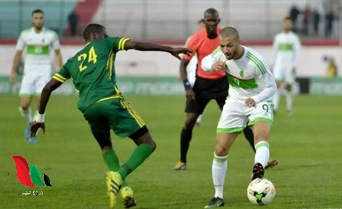 القنوات الناقلة لمباراة الجزائر و موريتانيا اليوم الخميس